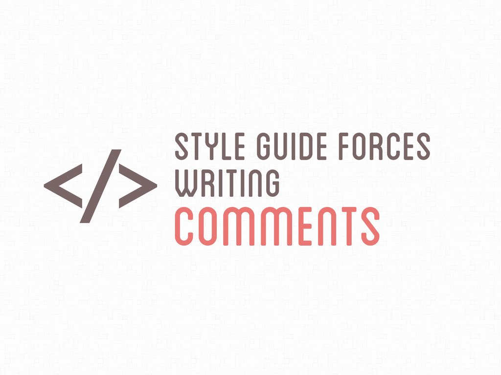 DStyle Guide Forces Writing Comments