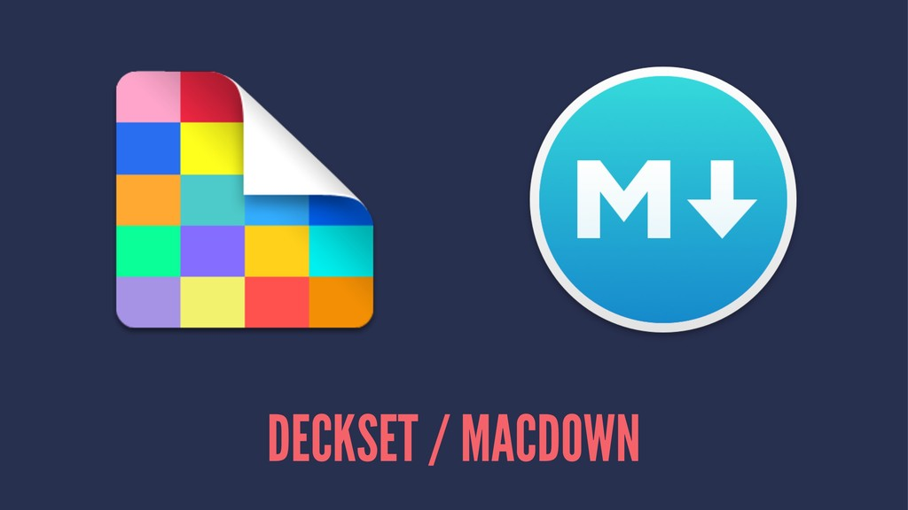 DECKSET / MACDOWN