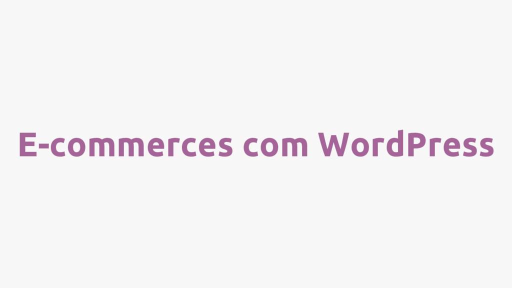 E-commerces com WordPress