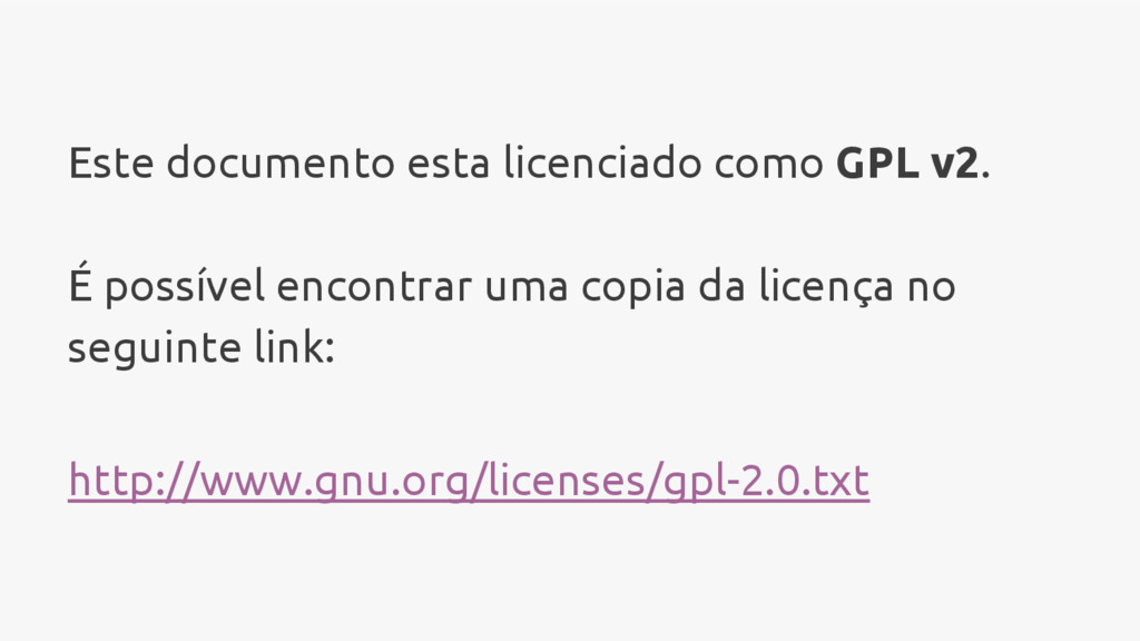 Este documento esta licenciado como GPL v2. É p...
