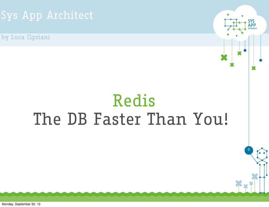 Sys App Architect by Luca Cipriani 0 Redis The ...