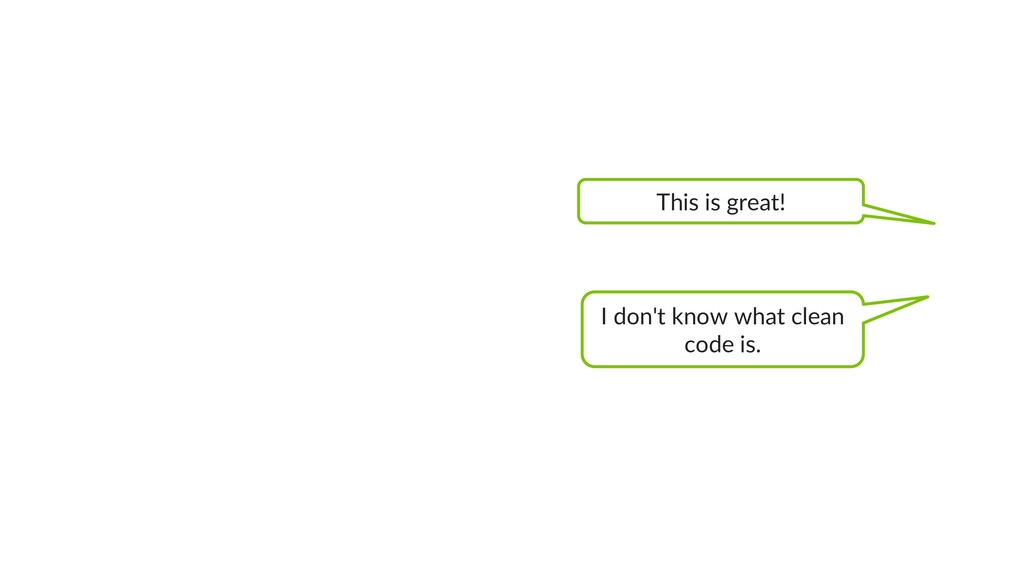This is great! I don't know what clean code is.