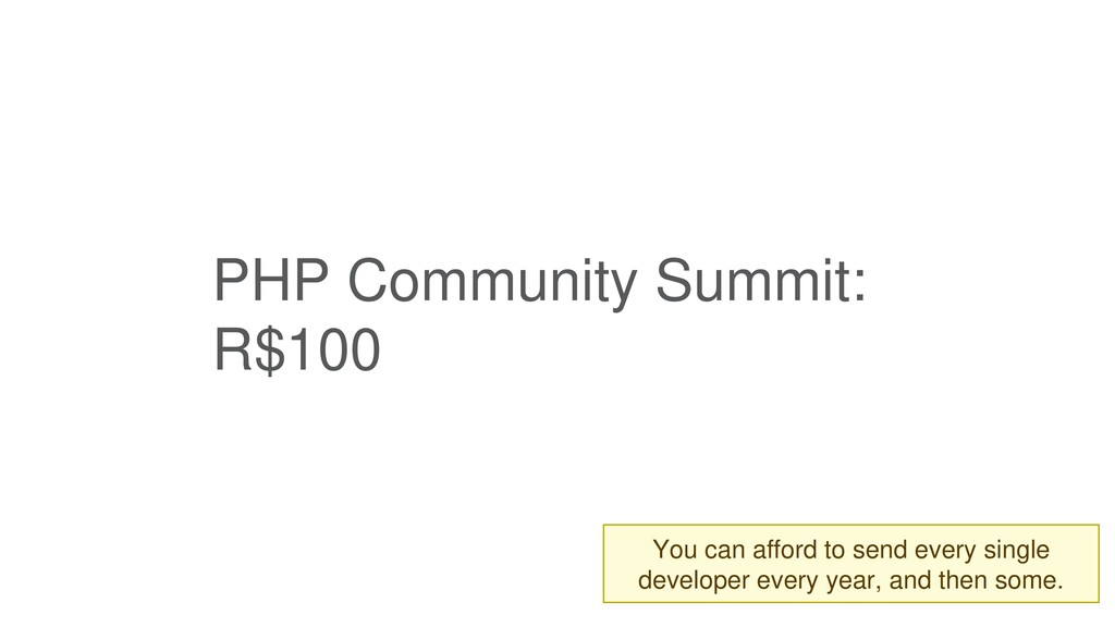 PHP Community Summit: R$100