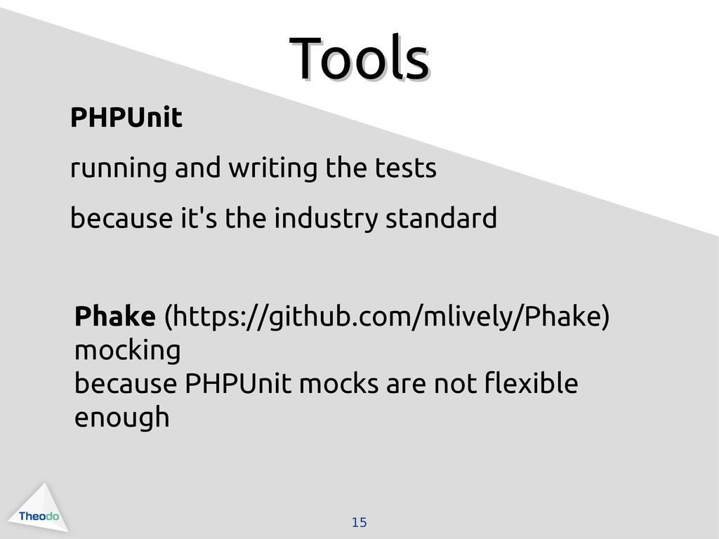 15 Tools Tools PHPUnit running and writing the ...