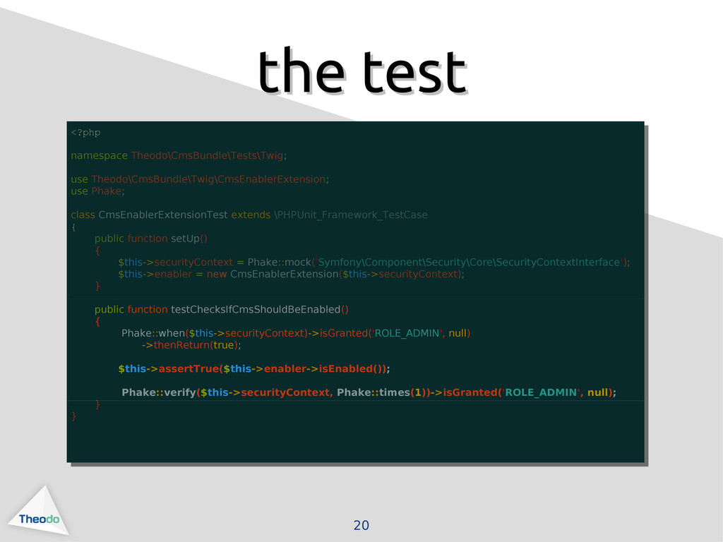 20 the test the test <?php namespace Theodo\Cms...