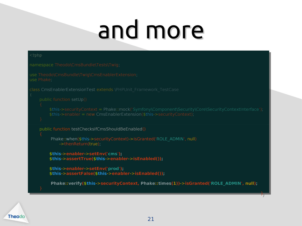 21 and more and more <?php namespace Theodo\Cms...