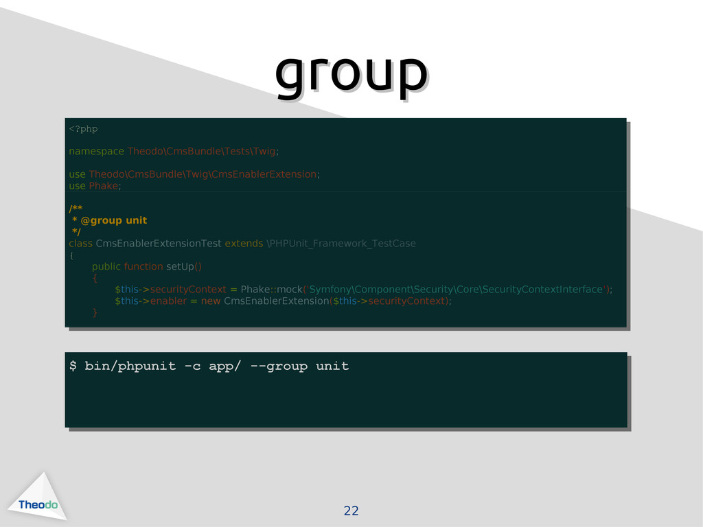22 group group <?php namespace Theodo\CmsBundle...