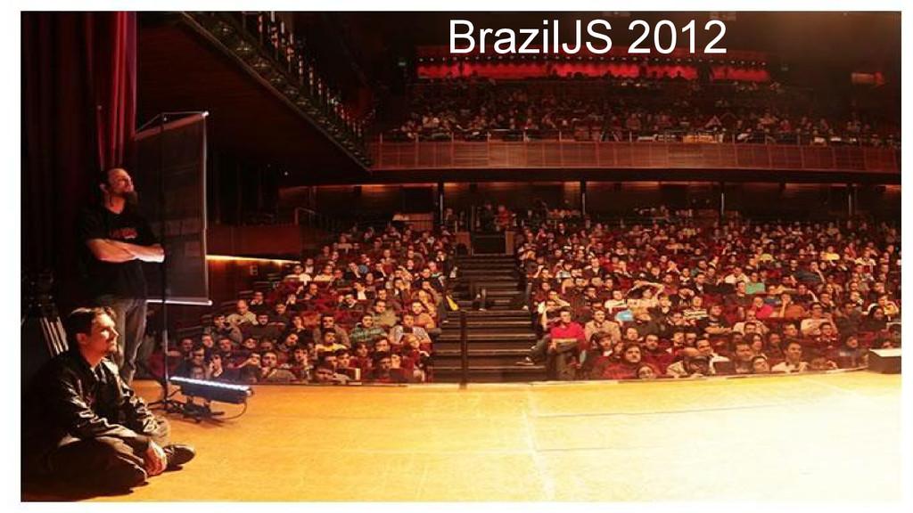 BrazilJS 2012