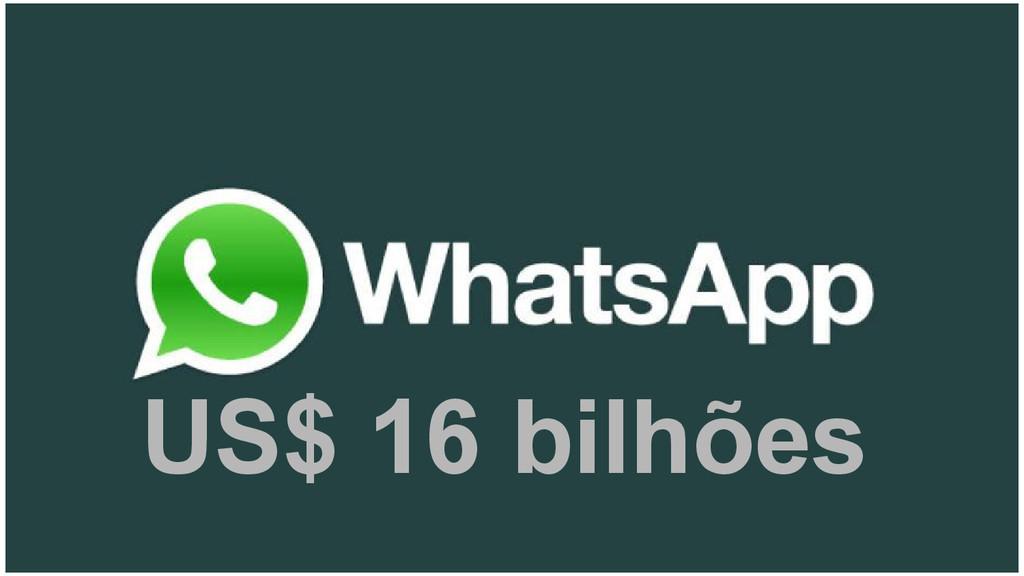 US$ 16 bilhões