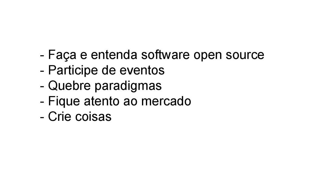 - Faça e entenda software open source - Partici...