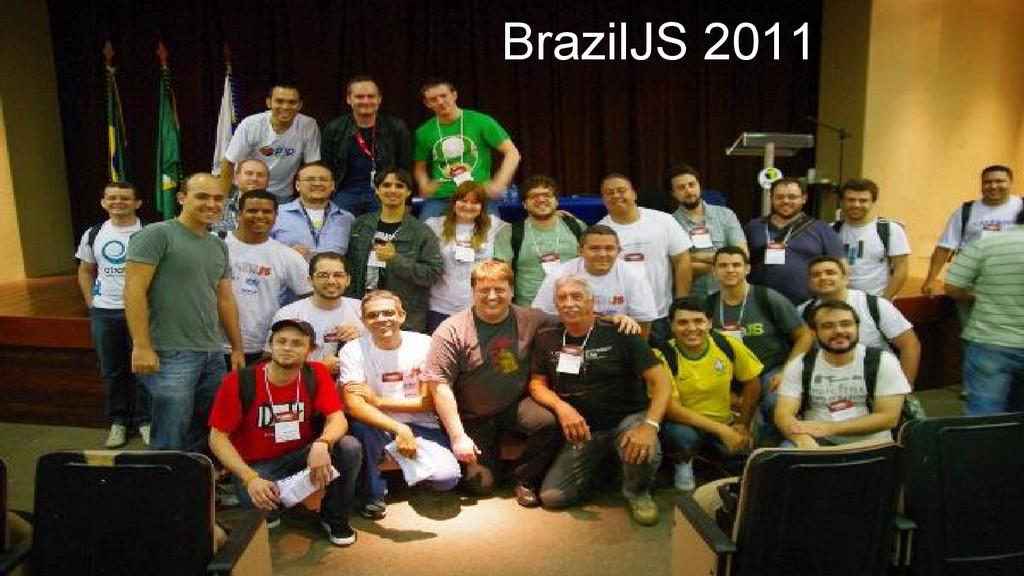 BrazilJS 2011