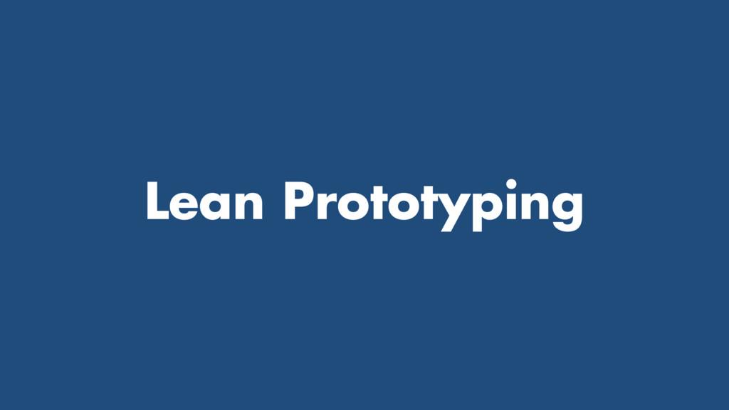 Lean Prototyping