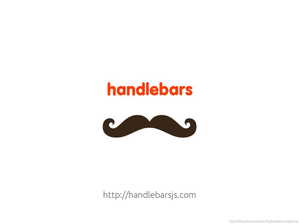 https://babeljs.io http://handlebarsjs.com http...