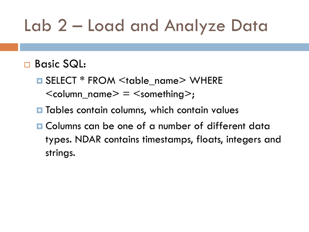 Lab 2 – Load and Analyze Data  Basic SQL:  SE...