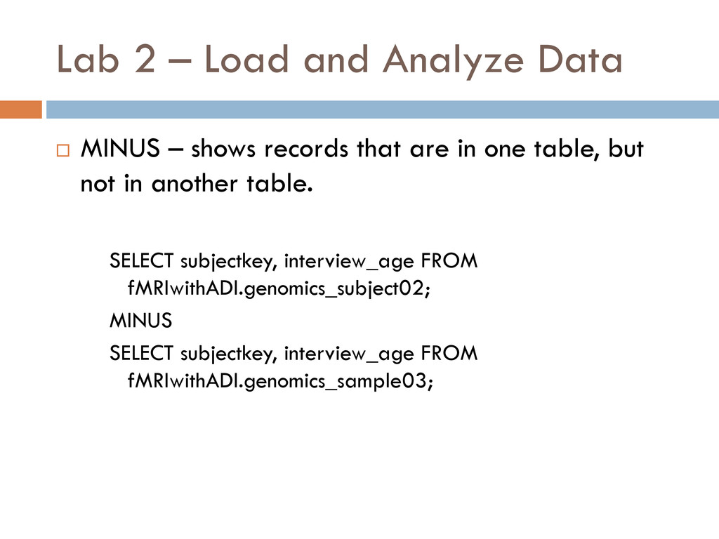 Lab 2 – Load and Analyze Data  MINUS – shows r...