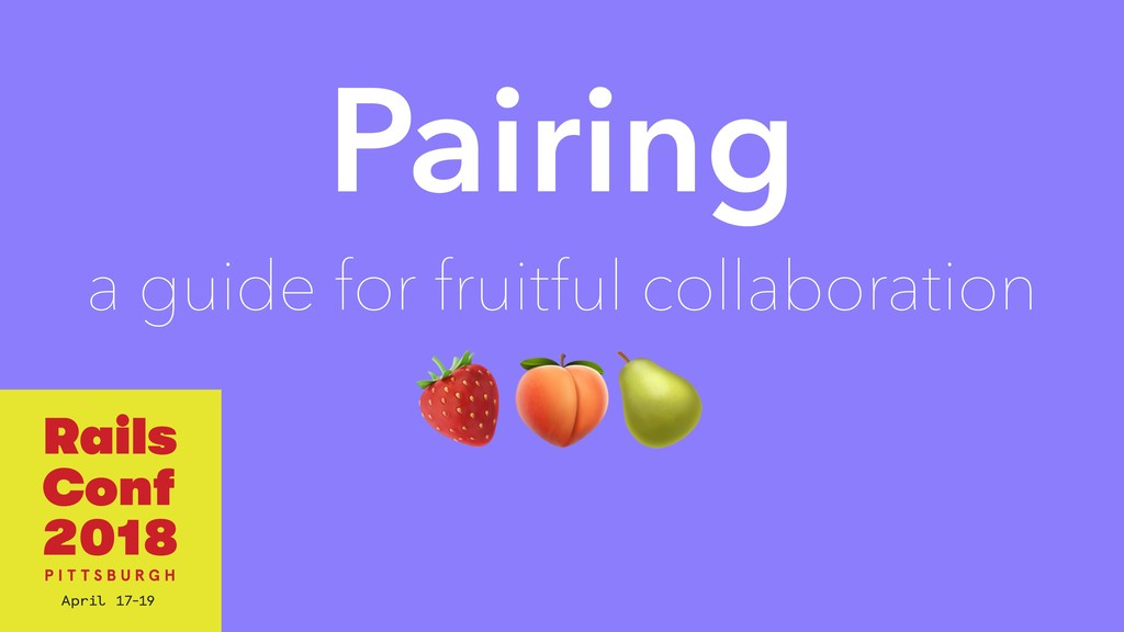 Pairing a guide for fruitful collaboration