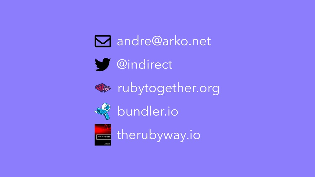 therubyway.io andre@arko.net @indirect bundler....
