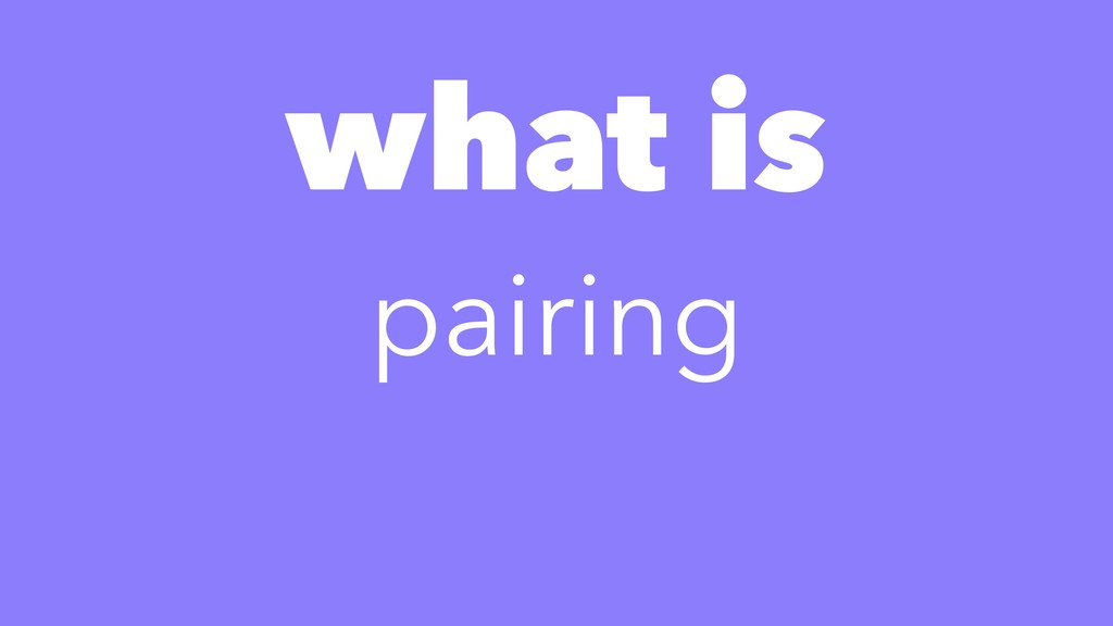 what is pairing