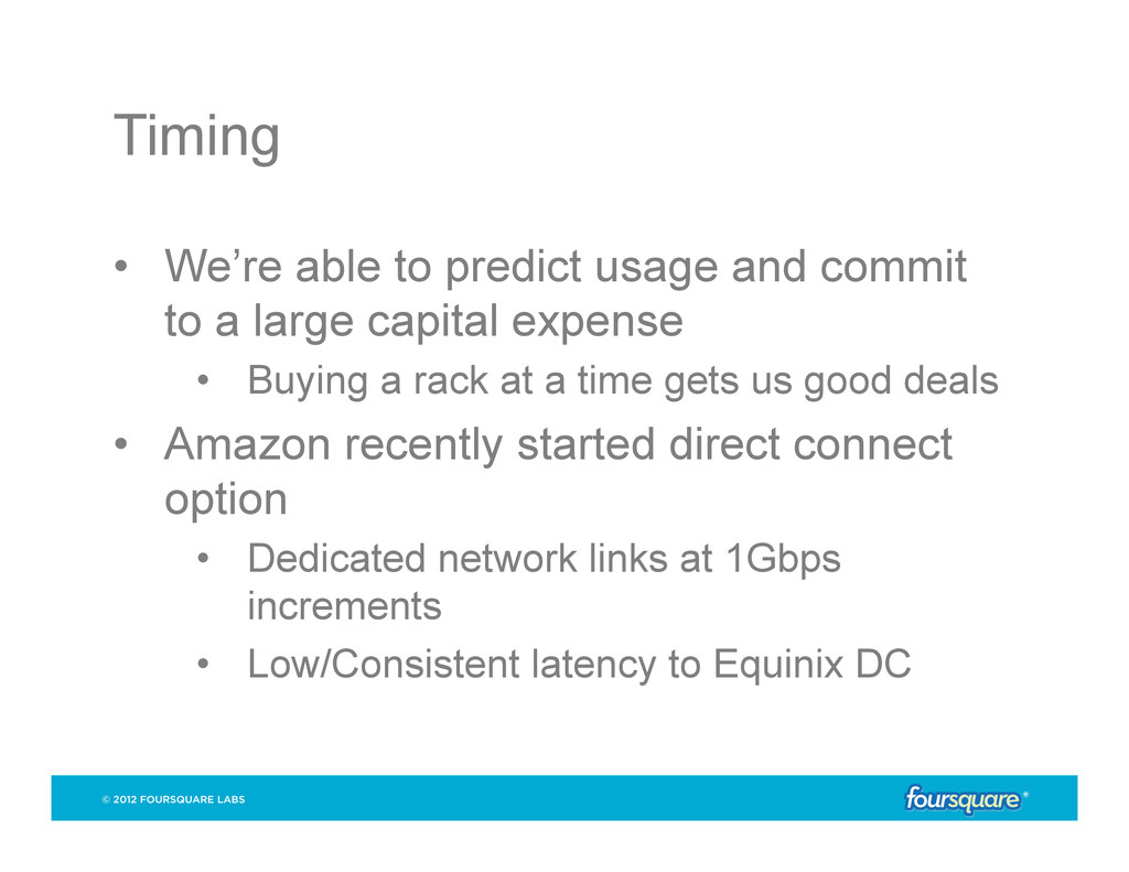Timing • We're able to predict usage and commi...