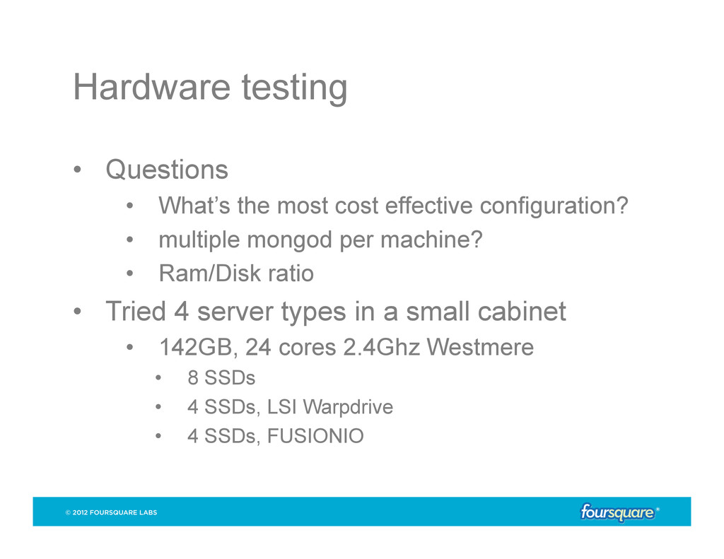 Hardware testing • Questions • What's the mos...