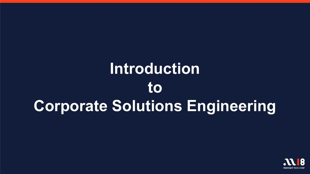 Introduction to Corporate Solutions Engineering