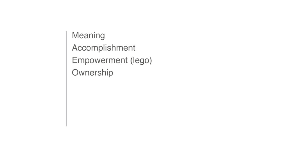 Meaning Accomplishment Empowerment (lego) Owner...