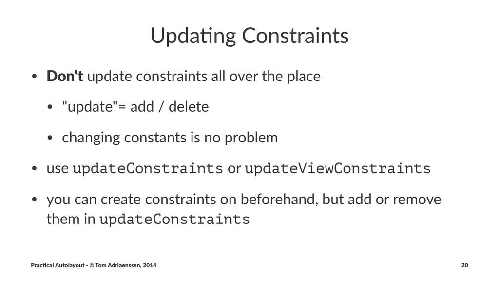 "Upda%ng(Constraints • Don't""update""constraints""..."
