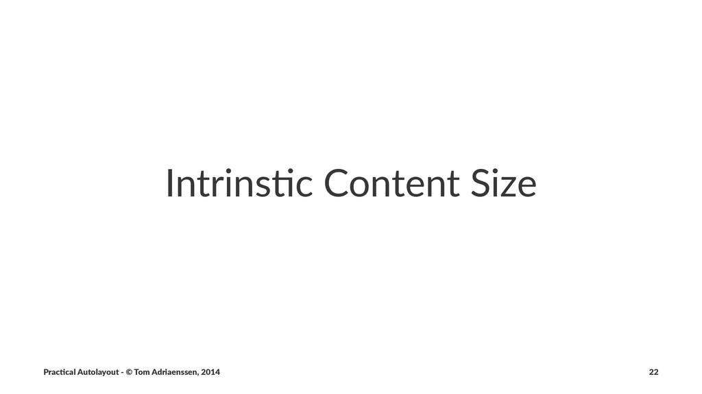 Intrins'c)Content)Size Prac%cal'Autolayout'-'©'...