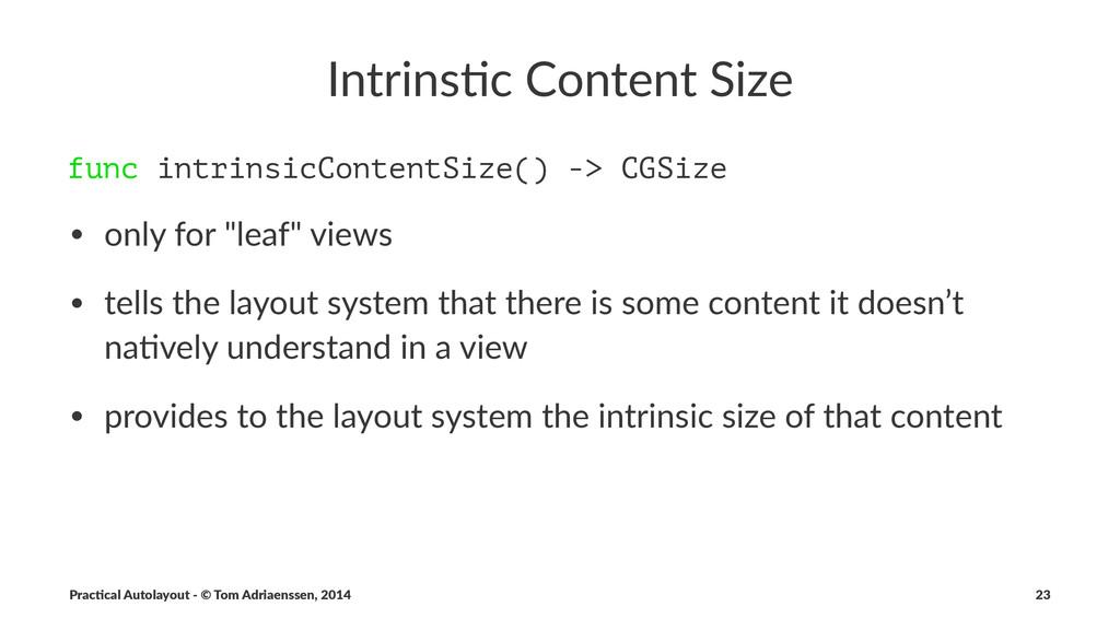 Intrins'c)Content)Size func intrinsicContentSiz...