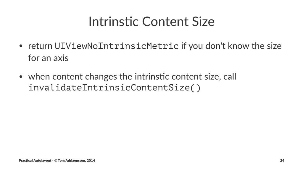 Intrins'c)Content)Size • return'UIViewNoIntrins...