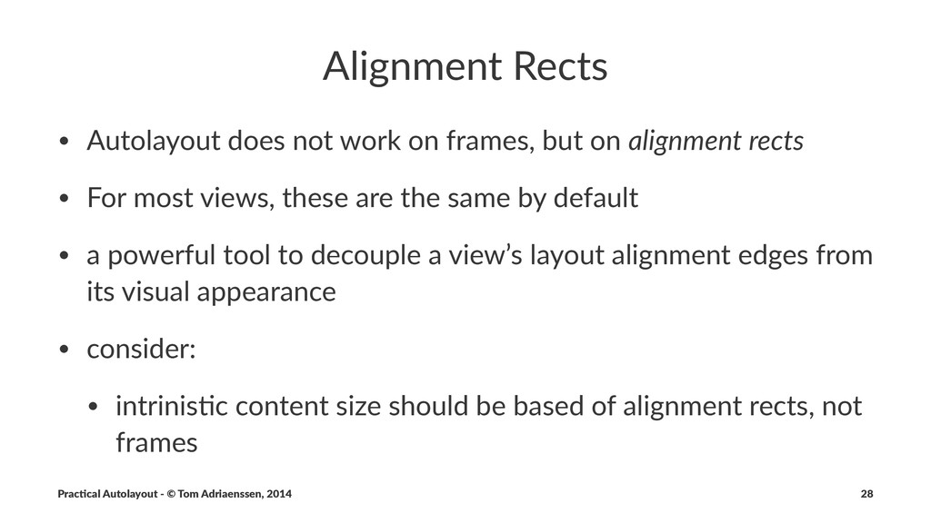 Alignment)Rects • Autolayout)does)not)work)on)f...