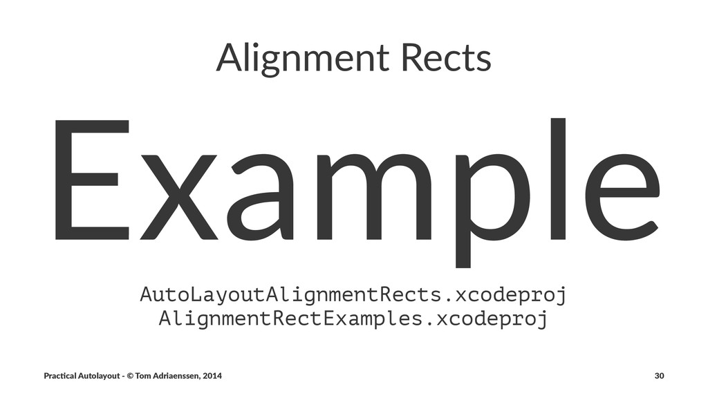 Alignment)Rects Example AutoLayoutAlignmentRect...