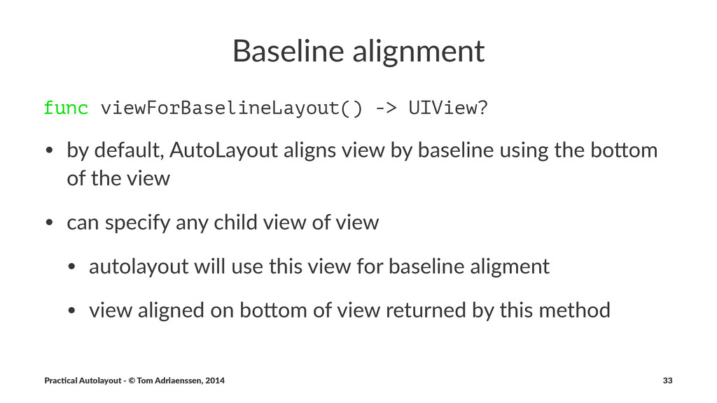 Baseline(alignment func viewForBaselineLayout()...