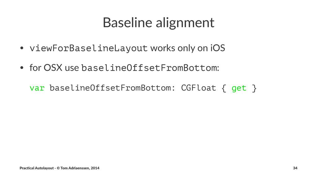 "Baseline(alignment • viewForBaselineLayout""work..."