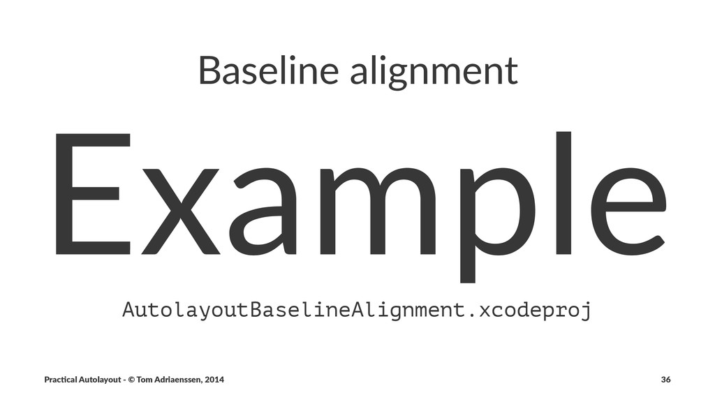 Baseline(alignment Example AutolayoutBaselineAl...