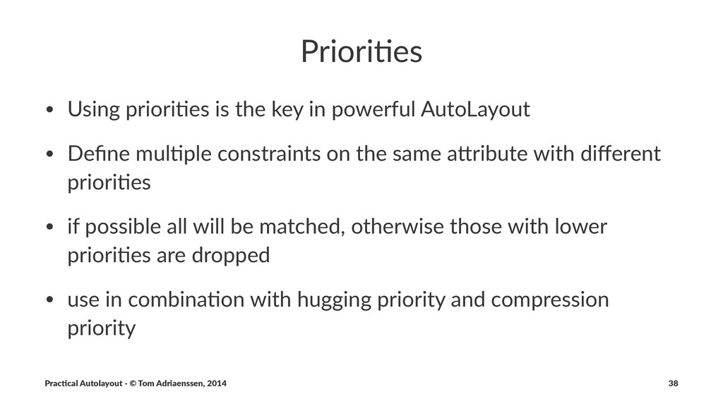 Priori%es • Using'priori+es'is'the'key'in'power...