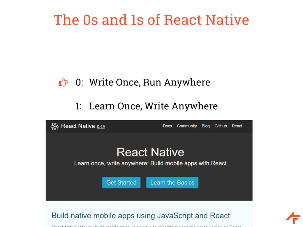 The 0s and 1s of React Native 0: Write Once, Ru...