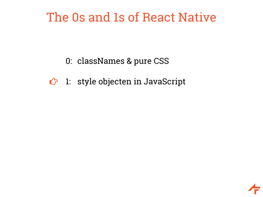 The 0s and 1s of React Native 0: classNames & p...