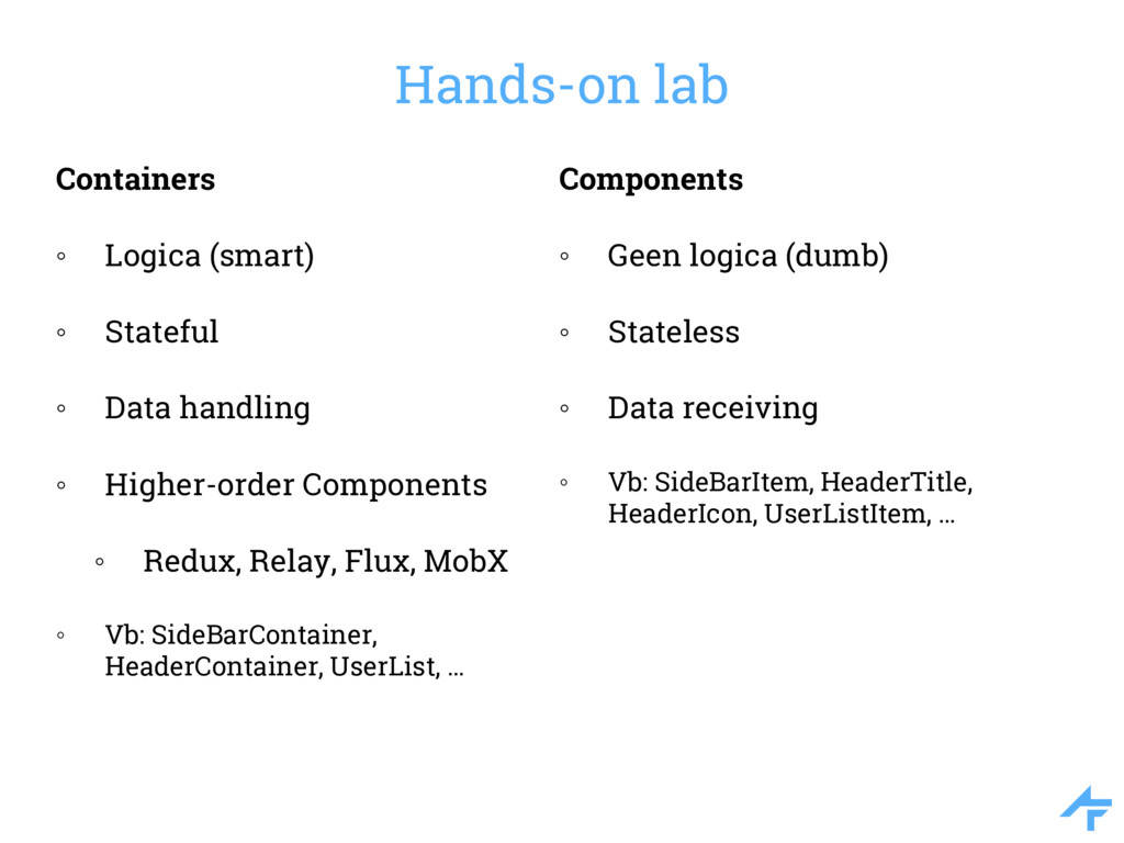 Hands-on lab Containers ◦ Logica (smart) ◦ Stat...