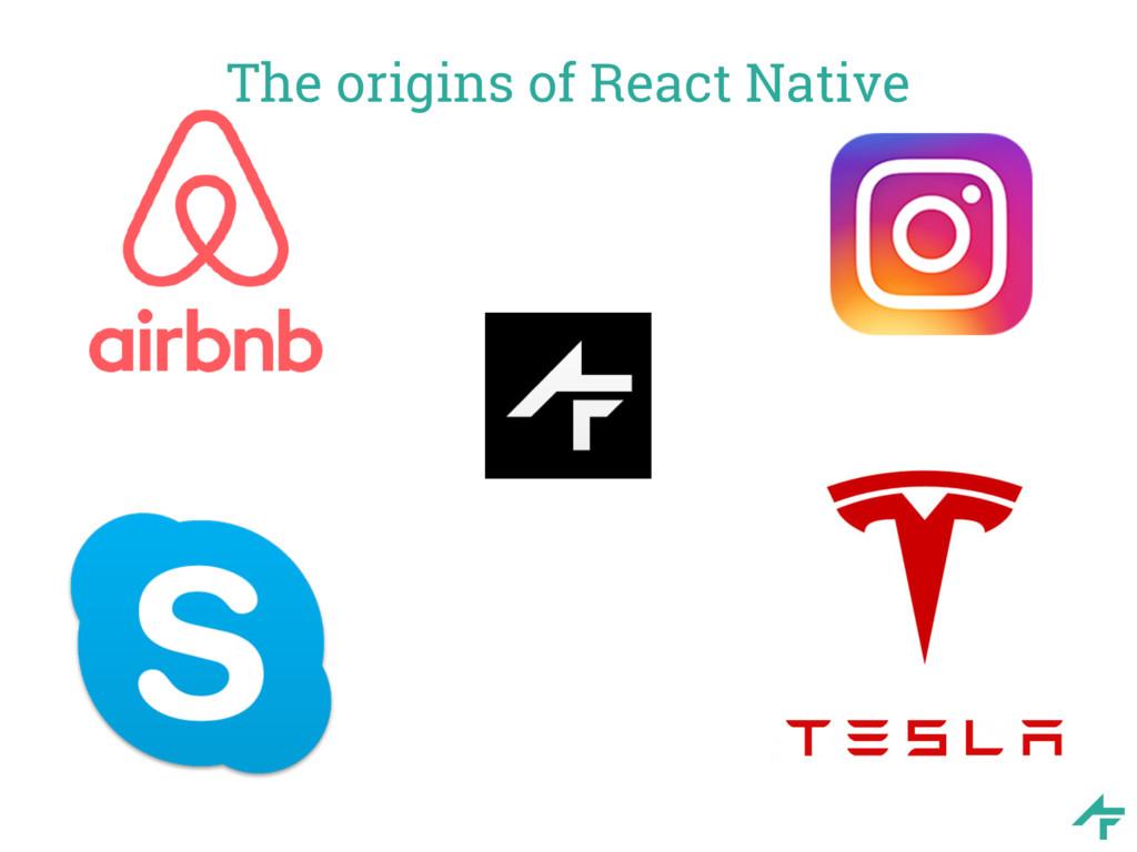 The origins of React Native