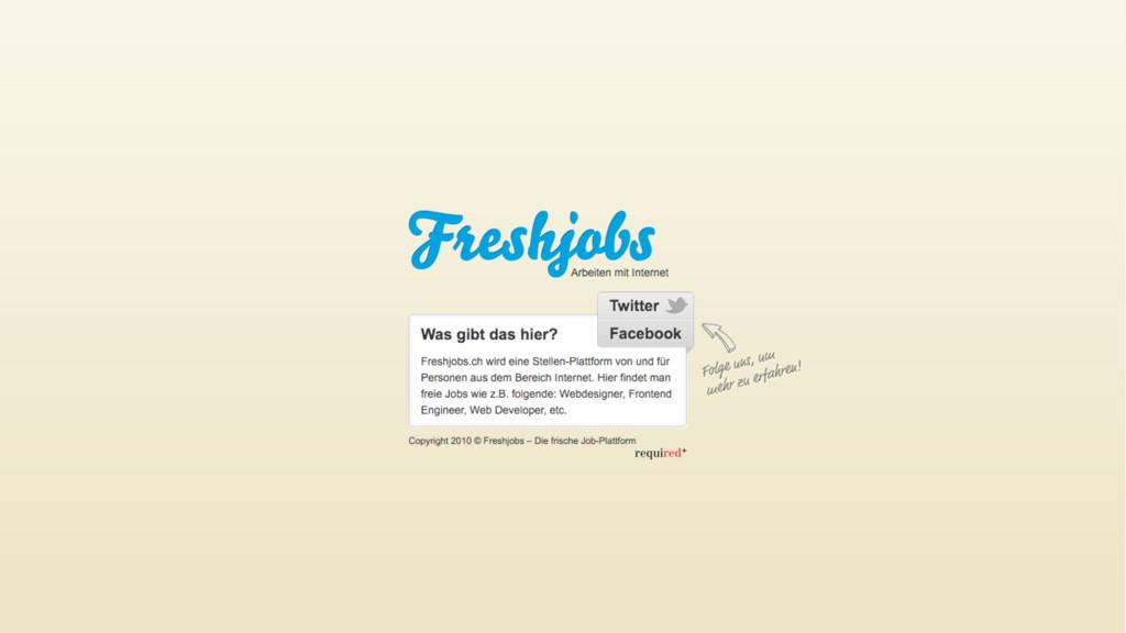 Freshjobs Was gibt es hier? freshjobs.ch wird e...