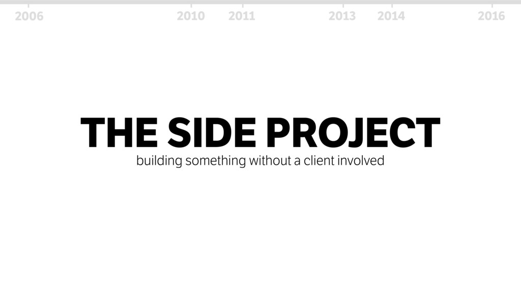THE SIDE PROJECT building something without a c...