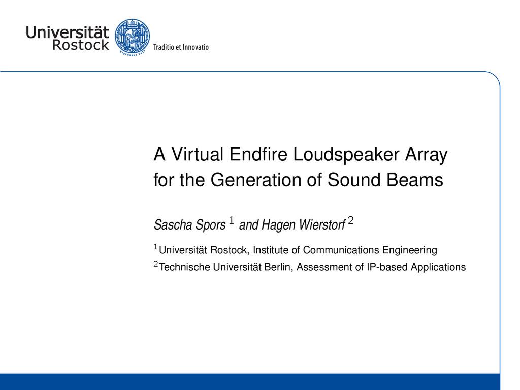 A Virtual Endfire Loudspeaker Array for the Gene...