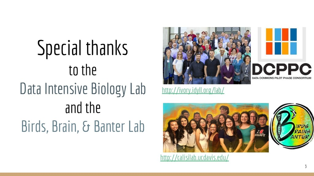 Special thanks to the Data Intensive Biology La...