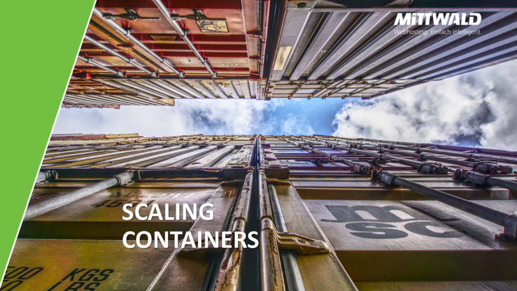 SCALING CONTAINERS