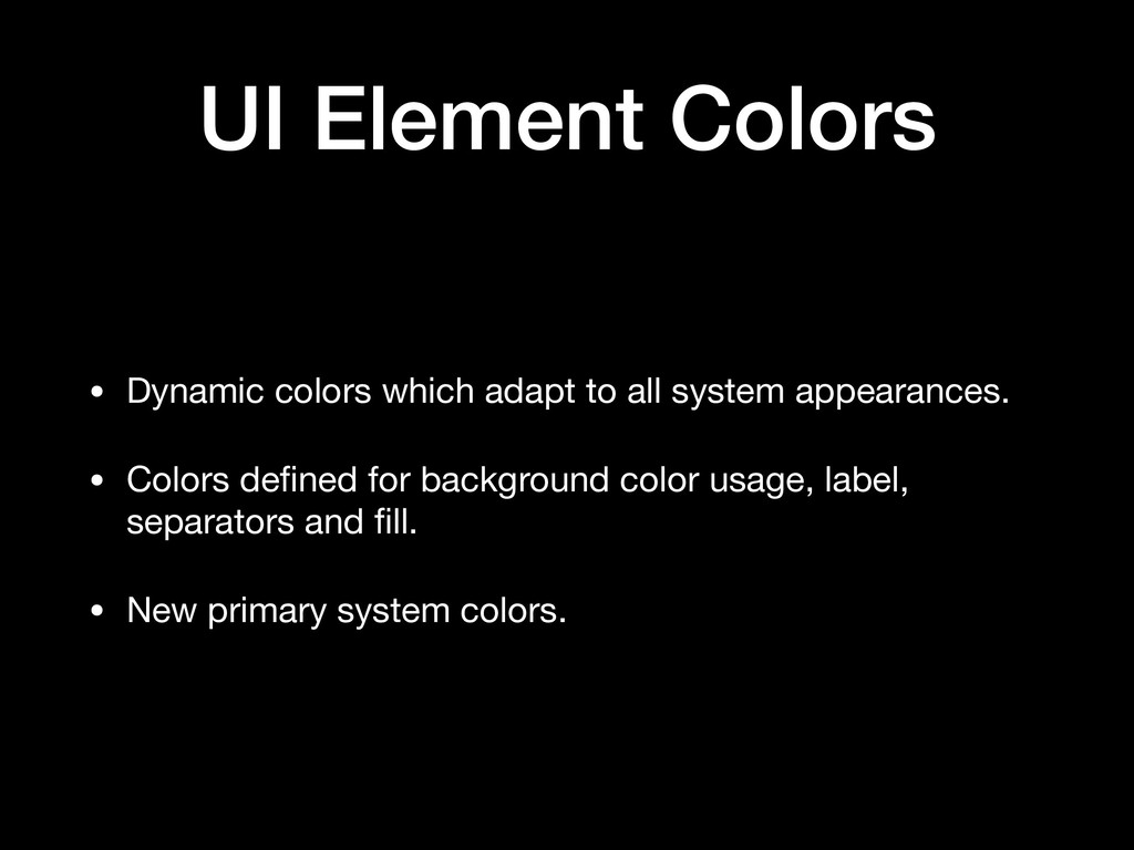 UI Element Colors • Dynamic colors which adapt ...