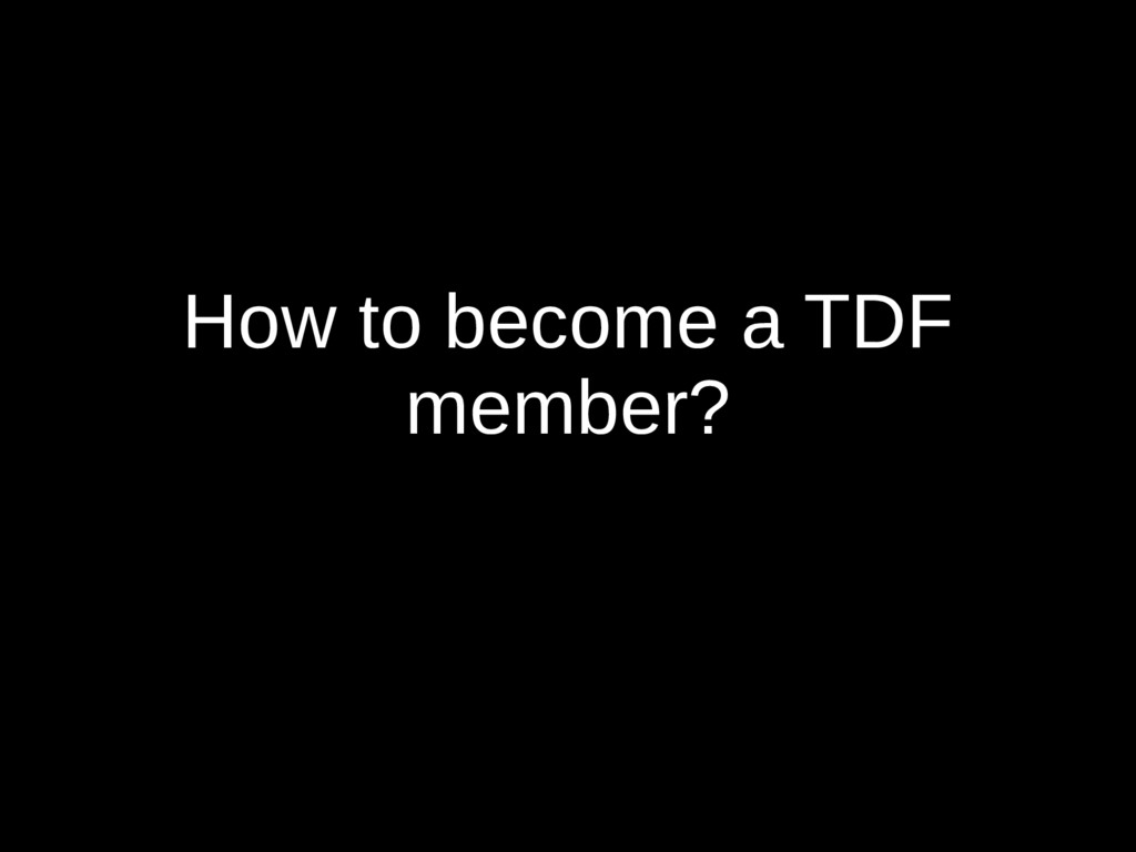 How to become a TDF member?