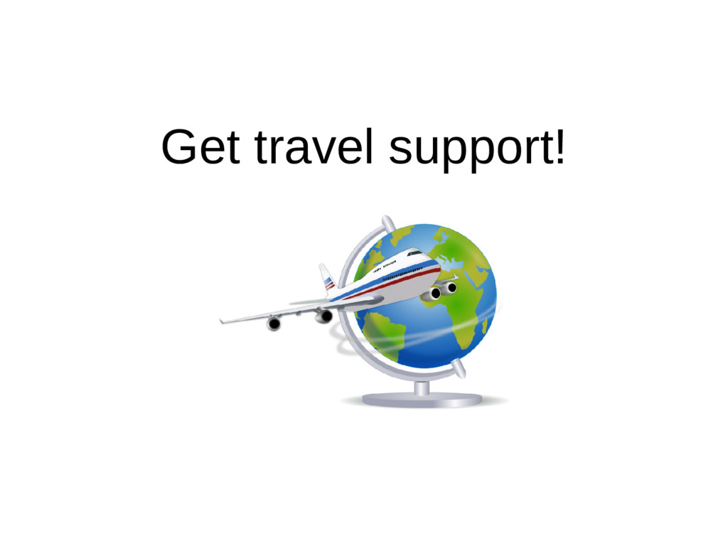 Get travel support!