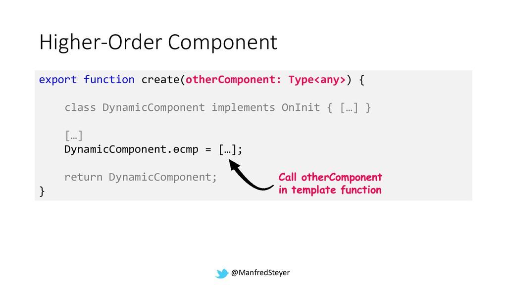 @ManfredSteyer Higher-Order Component export fu...