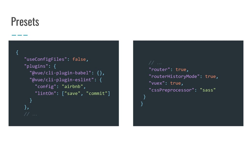 "Presets { ""useConfigFiles"": false, ""plugins"": {..."